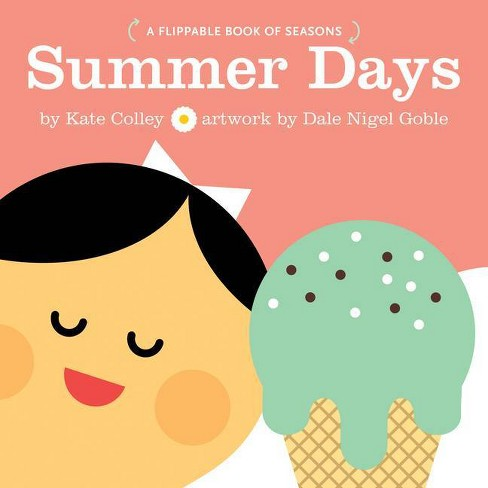 Summer Days Fall Days - by  Kate Colley (Board_book) - image 1 of 1