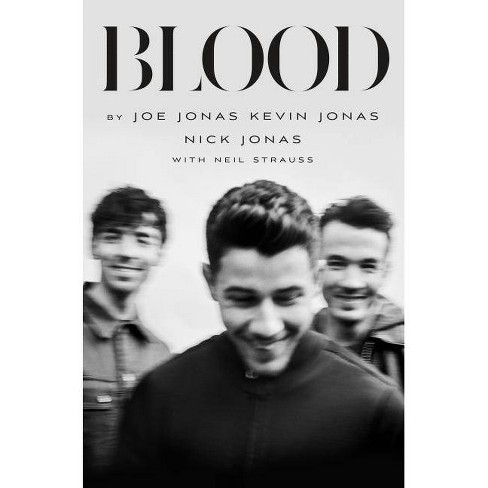 Blood: A Memoir by the Jonas Brothers - (Hardcover) - image 1 of 1