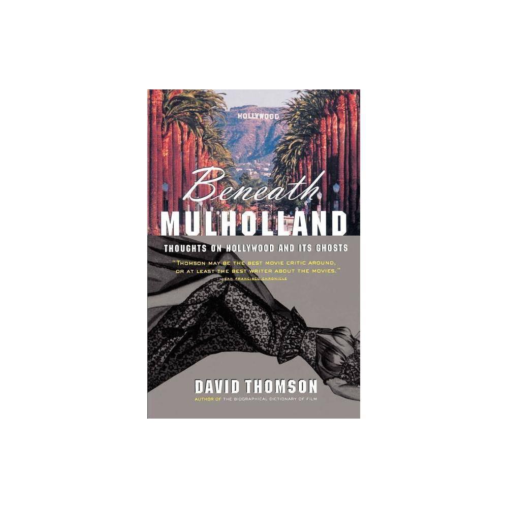 Beneath Mulholland By David Thomson Paperback