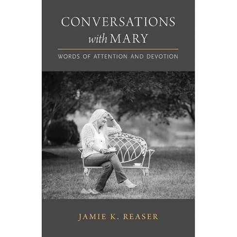 Conversations with Mary - by  Jamie K Reaser (Paperback) - image 1 of 1