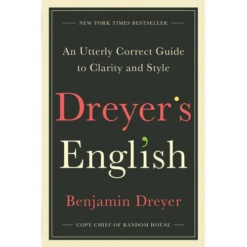 Dreyer's English - by  Benjamin Dreyer (Hardcover) - image 1 of 1