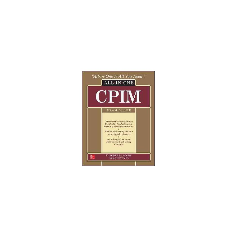 Cpim All-in-one Exam Guide (Hardcover) (Deyong Jacobs)