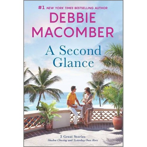 A Second Glance - by  Debbie Macomber (Paperback) - image 1 of 1