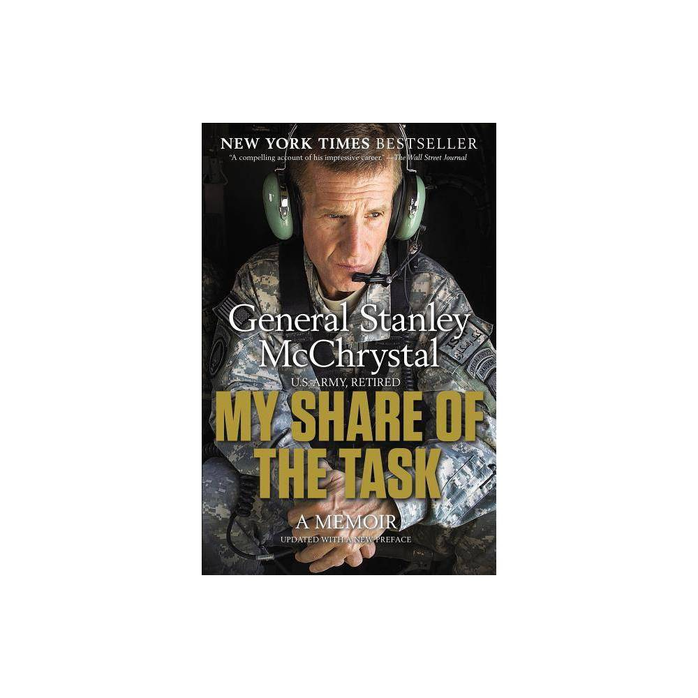 My Share Of The Task By Stanley Gen Mcchrystal Paperback