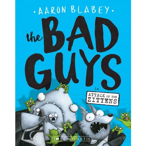 bad guys in attack of the zittens paperback aaron blabey target