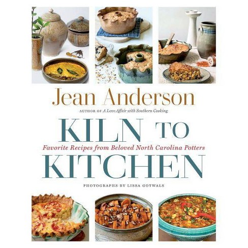 Kiln to Kitchen - by  Jean Anderson (Hardcover) - image 1 of 1