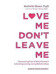 Overcoming fear of abandonment in relationships