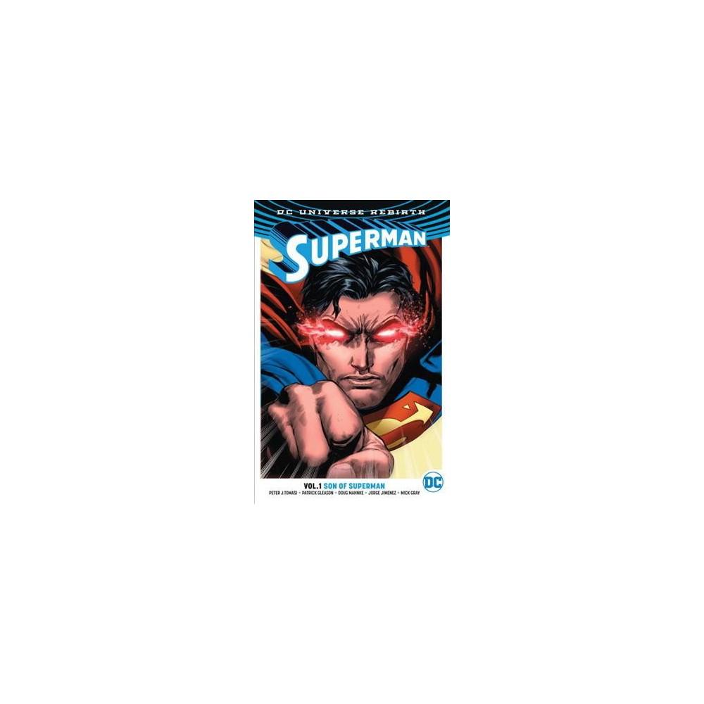 Superman 1 : Son of Superman (Paperback) (Peter J. Tomasi & Patrick Gleason)