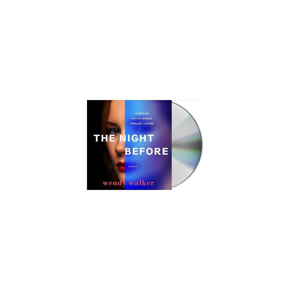 Night Before - Unabridged by Wendy Walker (CD/Spoken Word)