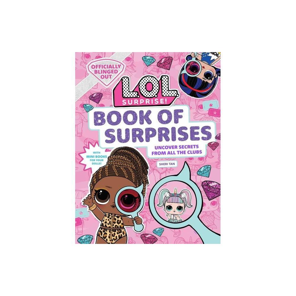L O L Surprise Book Of Surprises By Sheri Tan Hardcover