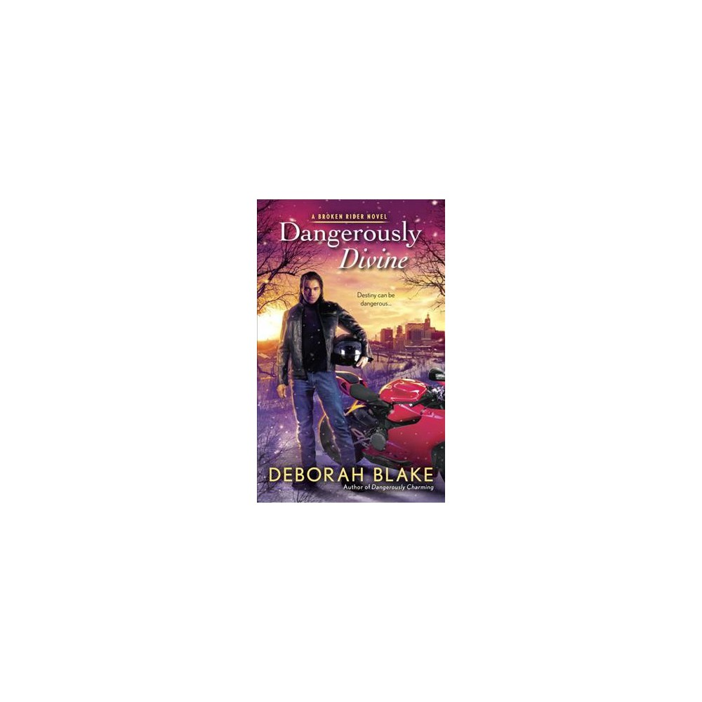 Dangerously Divine (Paperback) (Deborah Blake)