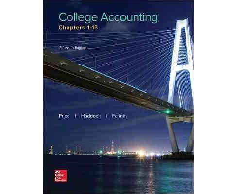 College Accounting : Chapters 1-13 (Paperback) (John Price & M. David Haddock & Michael Farina) - image 1 of 1
