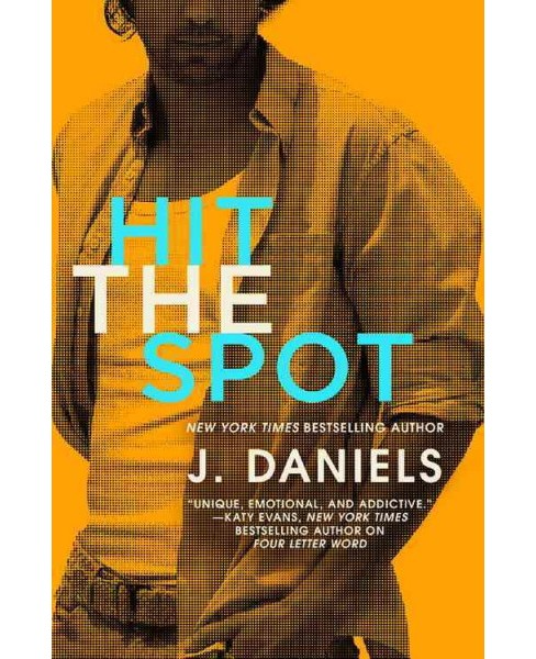 Hit the Spot (Paperback) (J. Daniels) - image 1 of 1