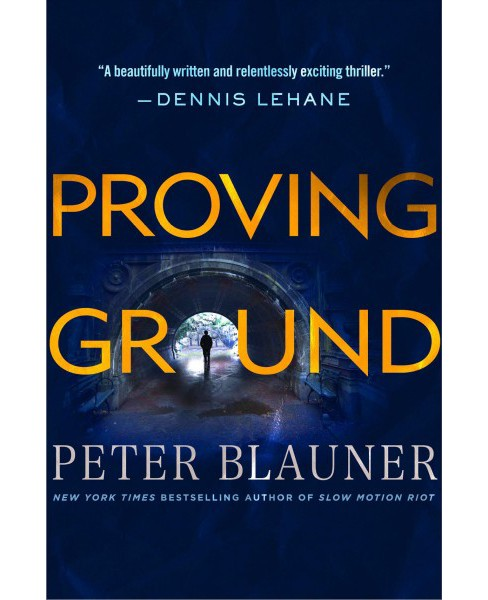 Proving Ground -  (Lourdes Robles) by Peter Blauner (Hardcover) - image 1 of 1