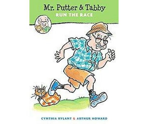 Mr. Putter & Tabby Run the Race (Reprint) (Paperback) (Cynthia Rylant) - image 1 of 1