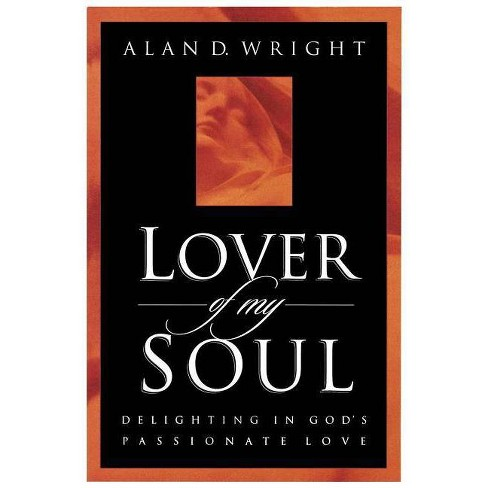 Lover of My Soul - by  Wright (Paperback) - image 1 of 1
