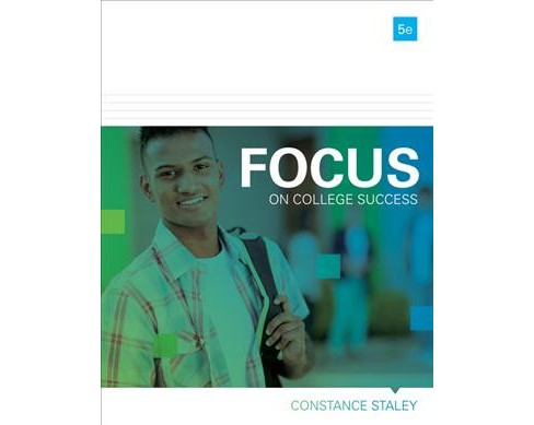 Focus on College Success (Paperback) (Constance Staley) - image 1 of 1