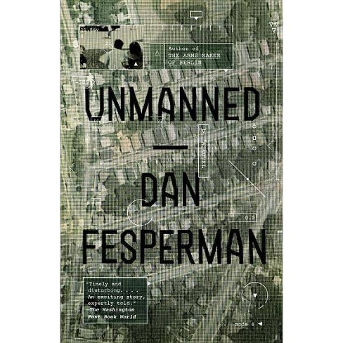 Unmanned - (Vintage Crime/Black Lizard) by  Dan Fesperman (Paperback) - image 1 of 1