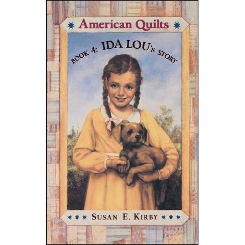 Ida Lou's Story - (American Quilts (Paperback)) by  Susan E Kirby (Paperback) - image 1 of 1