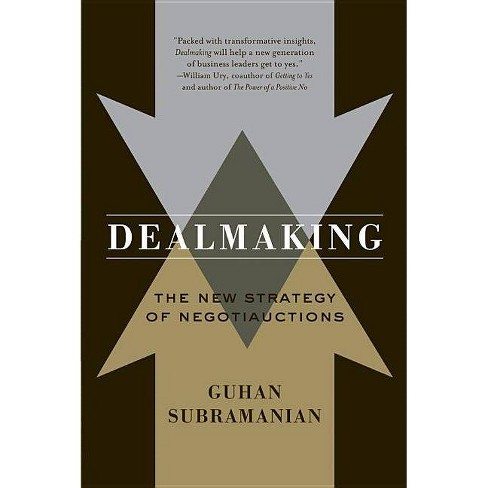 Dealmaking - by  Guhan Subramanian (Paperback) - image 1 of 1