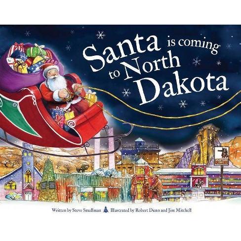 Santa Is Coming to North Dakota - (Santa Is Coming...) 2 Edition by  Steve Smallman (Hardcover) - image 1 of 1
