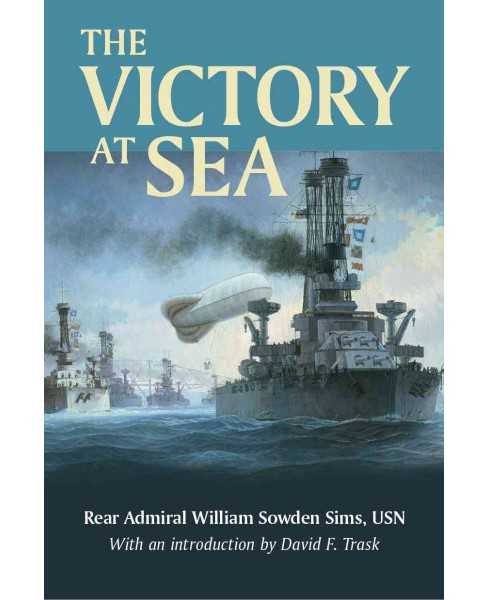 Victory at Sea (Reprint) (Paperback) (William Sowden Sims) - image 1 of 1