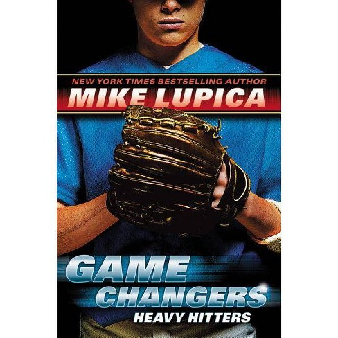 Heavy Hitters - (Game Changers (Scholastic)) by  Mike Lupica (Hardcover) - image 1 of 1