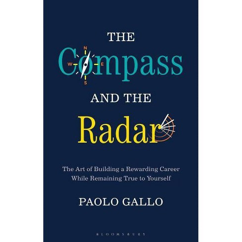 The Compass and the Radar - by  Paolo Gallo (Hardcover) - image 1 of 1