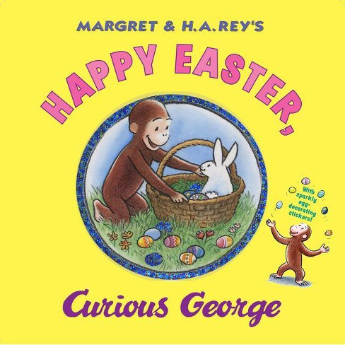 Happy Easter, Curious George (Hardcover) by H. A. Rey - image 1 of 1