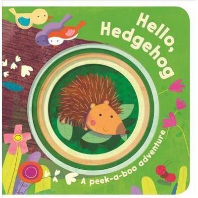 Hello, Hedgehog - (Peek-A-Boo Books) (Board Book)