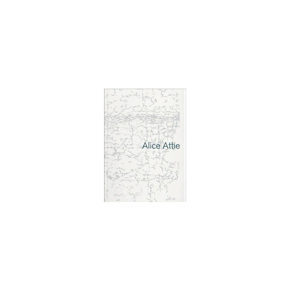 Alice Attie - Bilingual by Mark Turner (Paperback)
