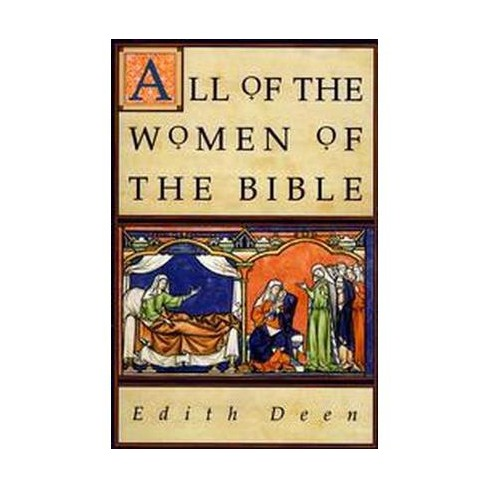 All of the Women of the Bible - by  Edith Deen (Paperback) - image 1 of 1