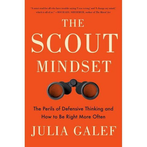 The Scout Mindset - by  Julia Galef (Hardcover) - image 1 of 1