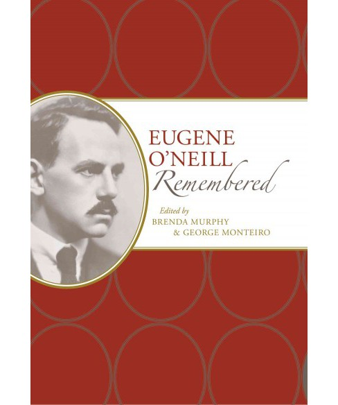 Eugene O'neill Remembered (Hardcover) - image 1 of 1