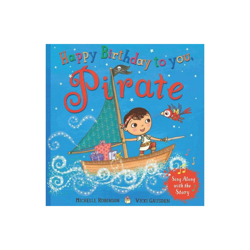 ISBN 9780008242206 product image for Happy Birthday to You, Pirate - by Michelle Robinson (Paperback) | upcitemdb.com
