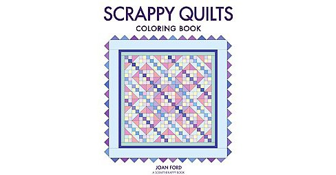 Scrappy Quilts Coloring Book (Paperback) (Joan Ford) - image 1 of 1