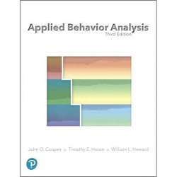 Applied Behavior Analysis - 3 Edition by  John O Cooper & Timothy E Heron & William L Heward (Hardcover)