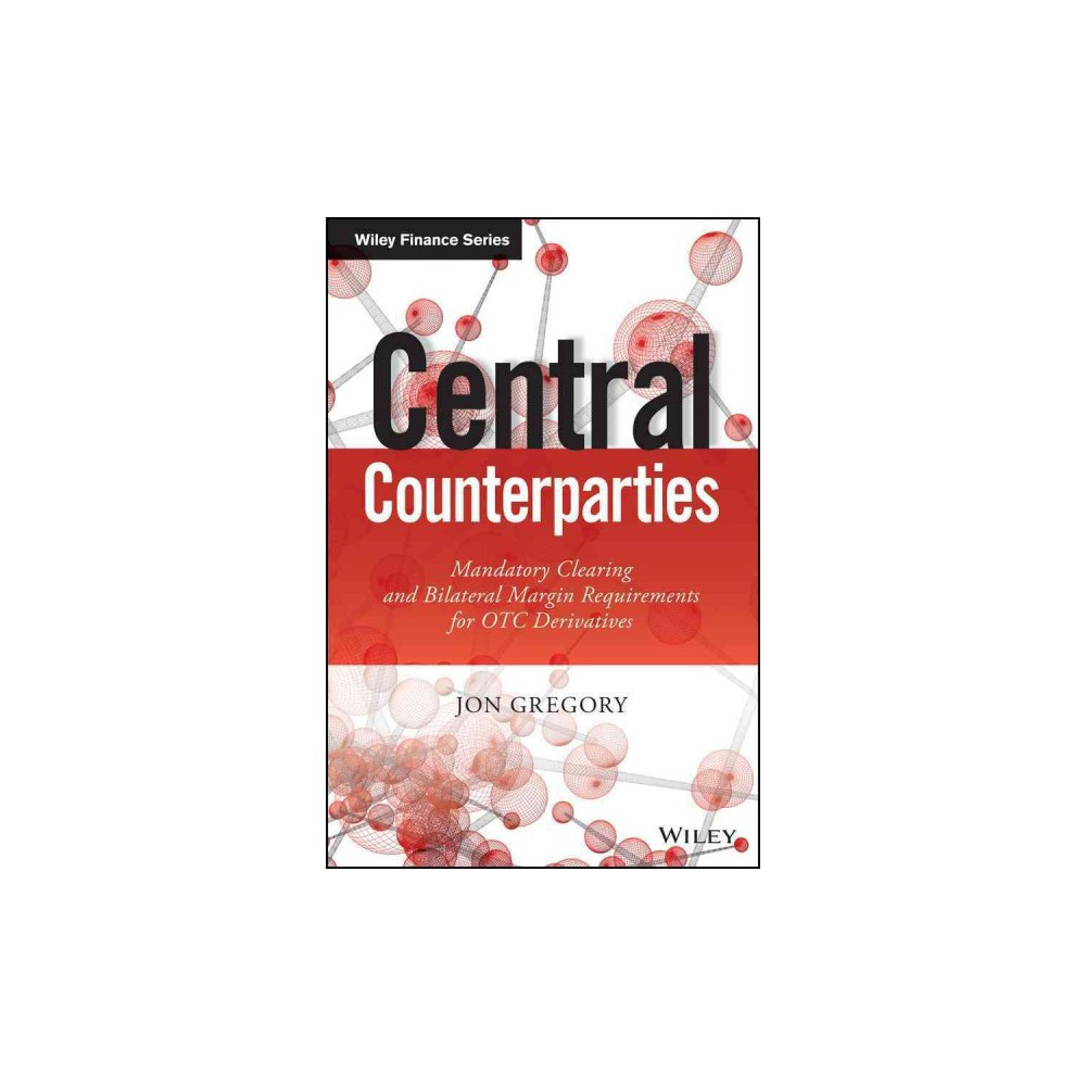 Central Counterparties (Hardcover)