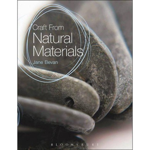 Craft from Natural Materials - by  Jane Bevan (Paperback) - image 1 of 1