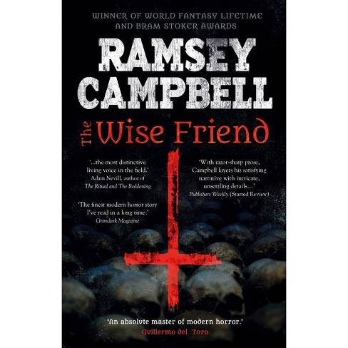 The Wise Friend - (Fiction Without Frontiers) by  Ramsey Campbell (Hardcover) - image 1 of 1