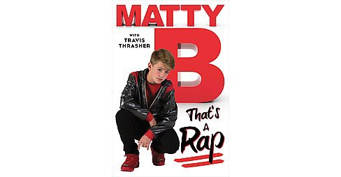That's a Rap (Hardcover) by MattyB - image 1 of 1