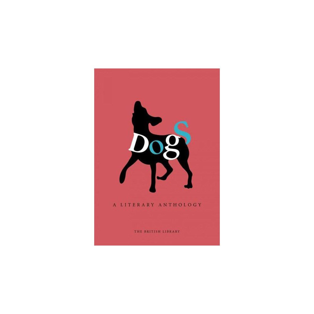 Dogs : A Literary Anthology (Hardcover)