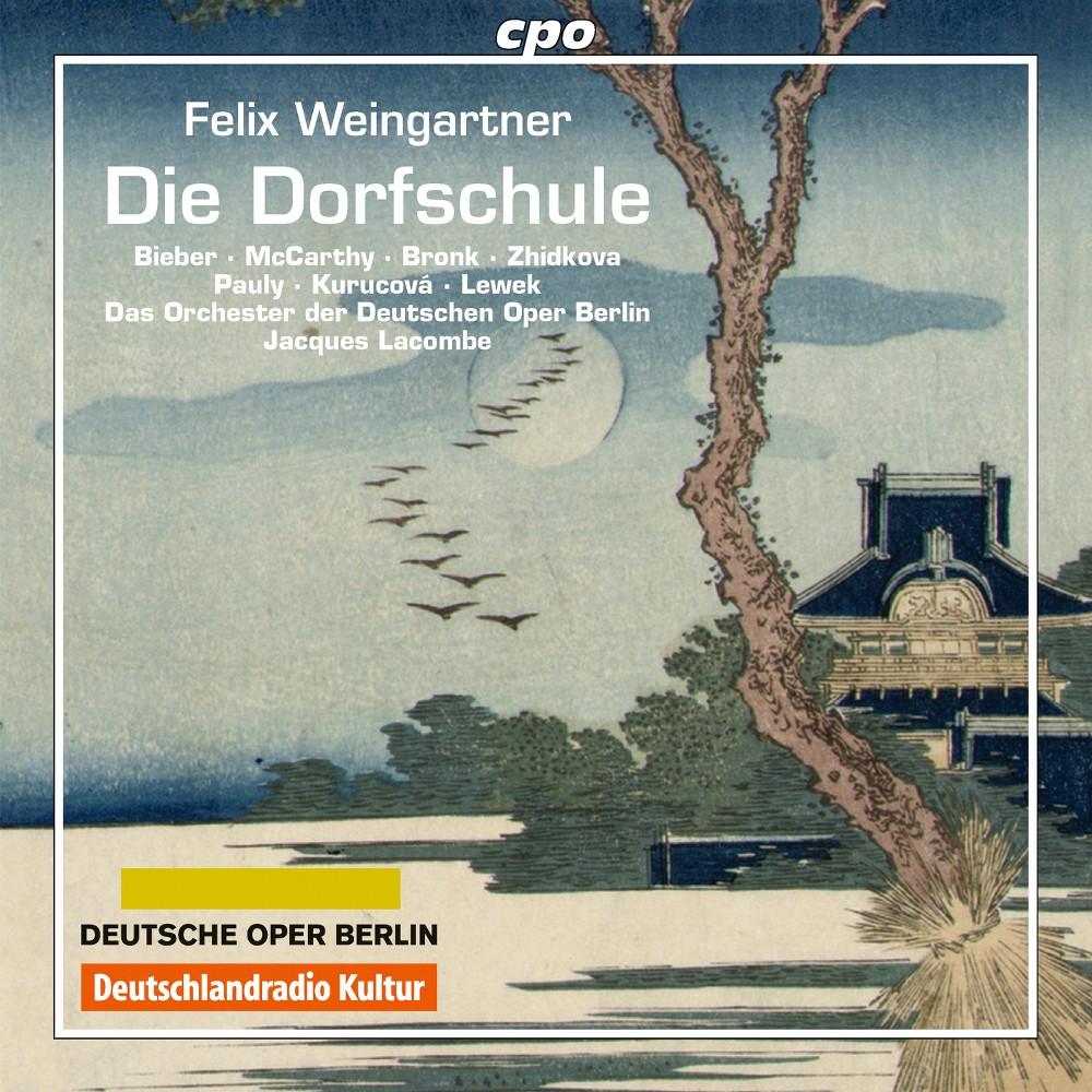 Felix Weingartner - Weingartner:Die Dorfschule (CD)
