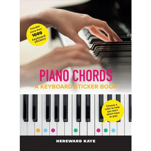 Piano Chords A Keyboard Sticker Book The Sticker Book By
