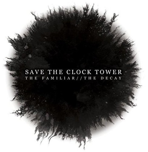 Save the clock tower - Familiar/Decay (CD) - image 1 of 1