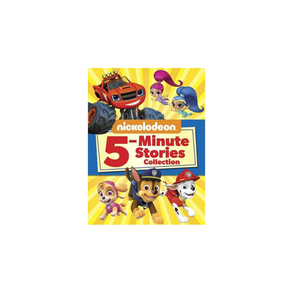 Nickelodeon 5 Minute Stories Collection By Mary Tillworth Hardcover