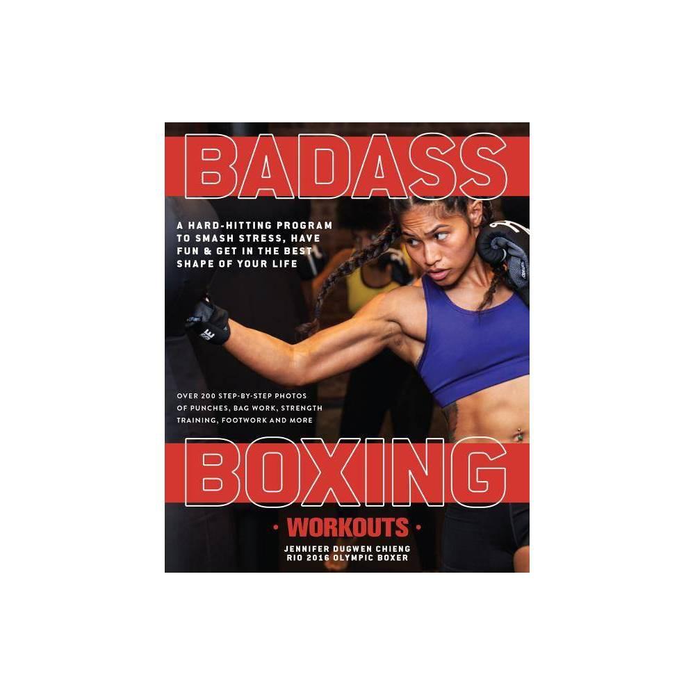 Bad Boxing Workouts By Jennifer Chieng Paperback