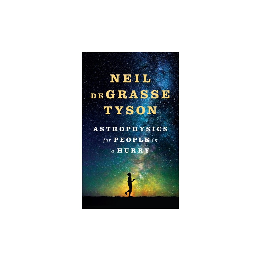Astrophysics for People in a Hurry (Unabridged) (CD/Spoken Word) (Neil deGrasse Tyson)