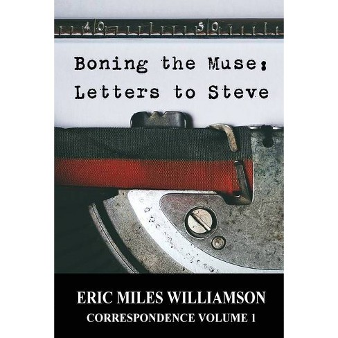 Boning the Muse - by  Eric Miles Williamson (Hardcover) - image 1 of 1