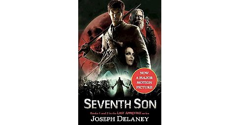 Seventh Son ( The Last Apprentice, Book 1 & 2) (Reissue) (Paperback) by Joseph Delaney - image 1 of 1